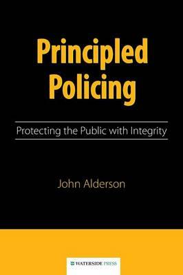 Principled Policing by John Alderson
