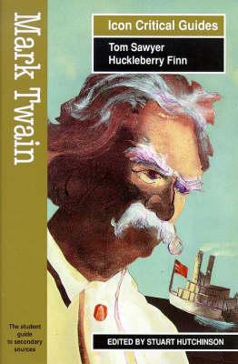 Mark Twain - Tom Sawyer/Huckleberry Finn by Stuart Hutchinson