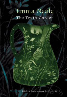The Truth Garden by Emma Neale