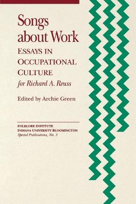 Songs about Work by Archie Green