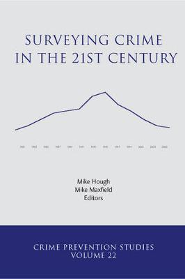 Surveying Crime in the 21st Century by Michael G. Maxfield