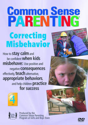 Common Sense Parenting Correcting Misbehavior by Common Sense Parenting Program