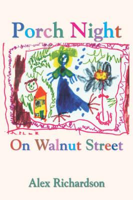 Porch Night on Walnut Street by Alex Richardson
