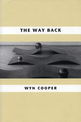 The Way Back by Wyn Cooper