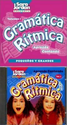 Gramatica Ritmica Pequenos y Grandes by Sara Jordan