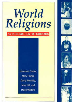 World Religions An Introduction for Students by Jeaneane D. Fowler