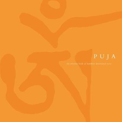 Puja The Triratna Book of Buddhist Devotional Texts by Sangharakshita