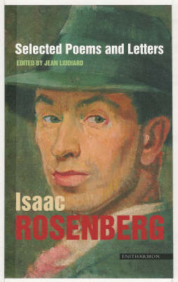 Selected Poems and Letters by Isaac Rosenberg