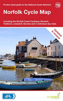 Norfolk Cycle Map Including the Norfolk Coast Cycleway, Norwich, Thetford, Lowestoft, Beccles and 5 Individual Day Rides by