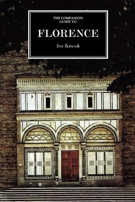 The Companion Guide to Florence by Eve Borsook