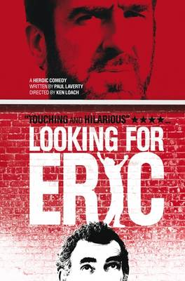 Looking for Eric by Paul Laverty, Ken Loach, Eric Cantona