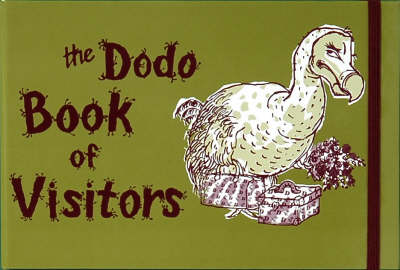 Dodo Book of Visitors by Rebecca Jay, Naomi McBride