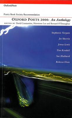 Oxford Poets Anthology: 2000 by Bernard O'Donoghue