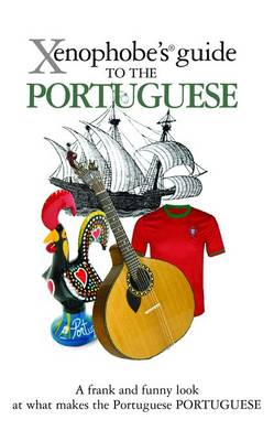 The Xenophobe's Guide to the Portuguese by Matthew Hancock