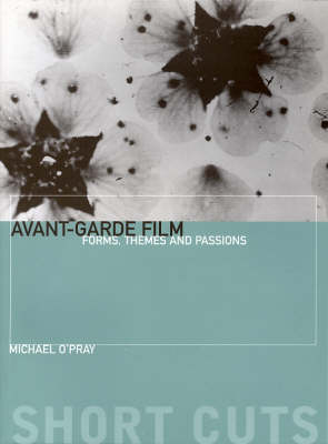Avant-Garde Film by Michael O'Pray