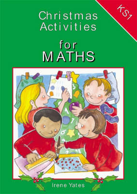 Christmas Activities for Key Stage 1 Maths by Irene Yates