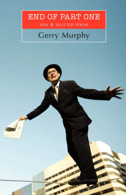 End of Part One by Gerry Murphy