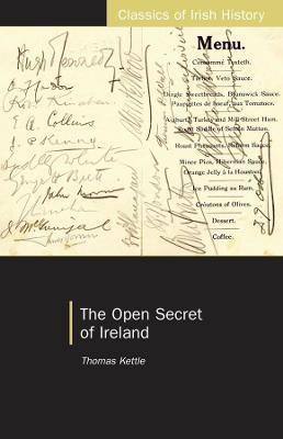 The Open Secret of Ireland by Thomas Kettle, Senia Paseta