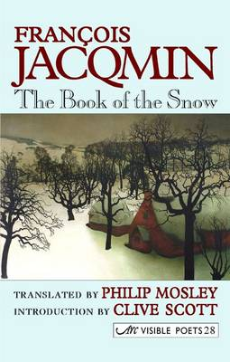 Book of the Snow by Francois Jacqmin