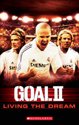 Goal 2 Living the Dream by