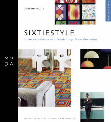 Sixtiestyle Home Decoration and Furnishing from 1960s by David Heathcote