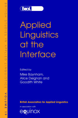 Applied Linguistics at the Interface by Alice Deignan