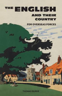 The English and Their Country by Thomas Burke