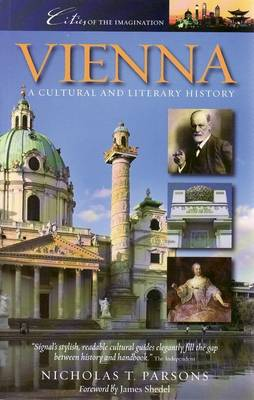 Vienna a Cultural and Literary History by Nicholas T. Parsons