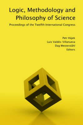 Logic, Methodology and Philosophy of Science by Petr Hajek