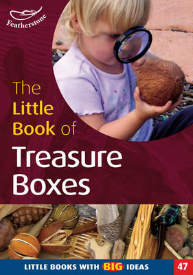 The Little Book of Treasureboxes Collections for Exploration and Investigation by Pat Brunton, Linda Thornton