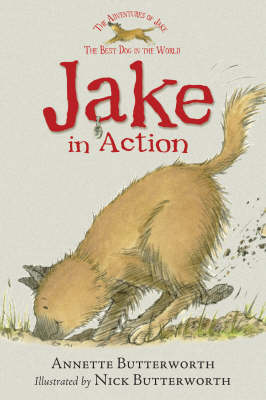 Jake In Action by Annette Butterworth