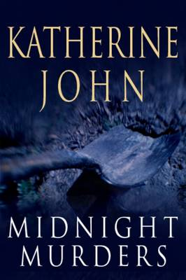 Midnight Murders by Katherine John