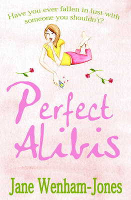 Perfect Alibis by Jane Wenham-Jones