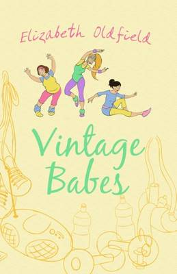 Vintage Babes by Elizabeth Oldfield