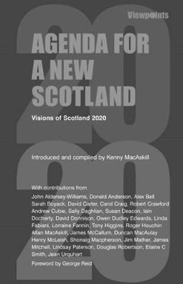 Agenda for a New Scotland by George Reid
