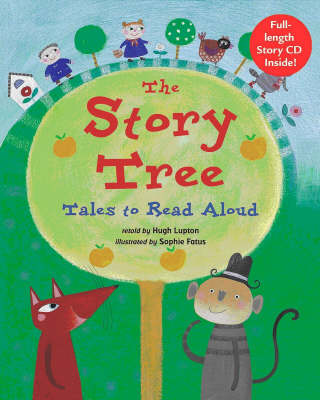 The Story Tree Tales to Read Aloud by Hugh Lupton