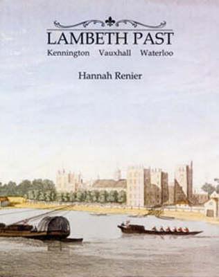 Lambeth Past by Hannah Renier
