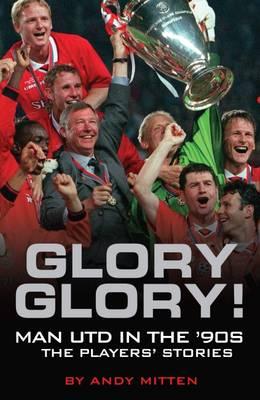 Glory, Glory... by Andy Mitten