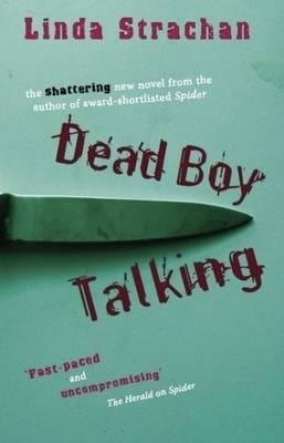 Dead Boy Talking by Linda Strachan