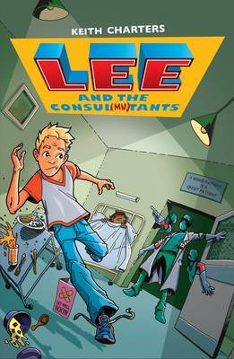 Lee and the Consul Mutants by Keith A. Charters