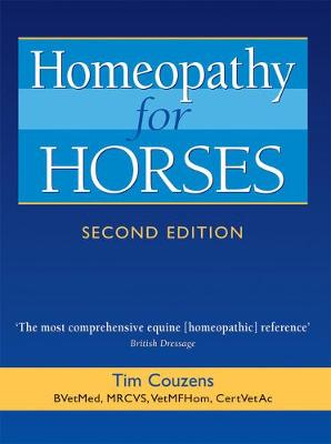 Homeopathy for Horses by Tim Couzens
