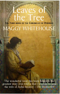 Leaves of the Tree by Maggy Whitehouse