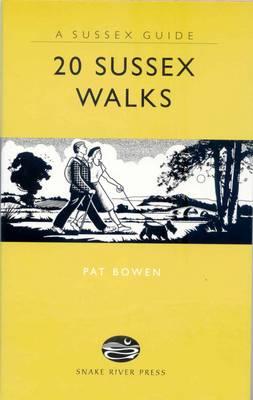 20 Sussex Walks by Pat Bowen
