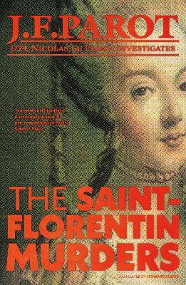 The Saint-Florentin Murders by Jean-francois Parot