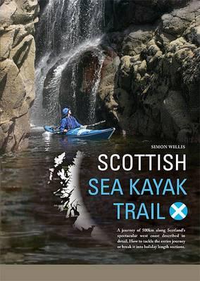 Scottish Sea Kayak Trail by Simon Willis