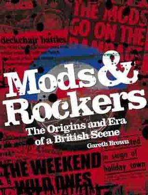 Mods and Rockers by Gareth Brown