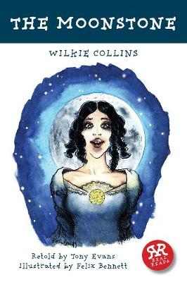 Moonstone, The by Wilkie Collins