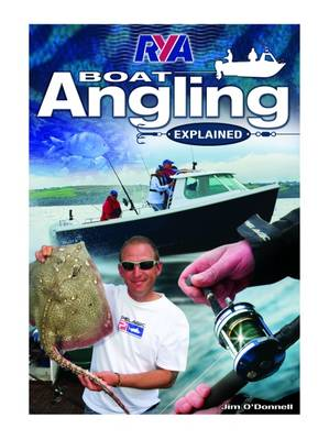 RYA Boat Angling Explained by Jim O'Donnell