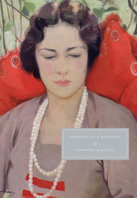 Someone at a Distance by Dorothy Whipple, Nina Bawden