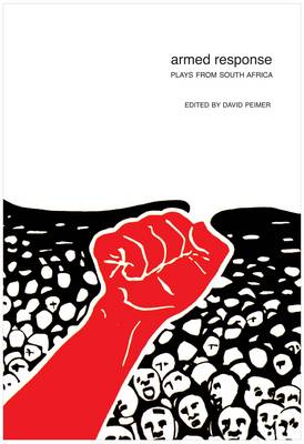 Armed Response Plays from South Africa by David Peimer